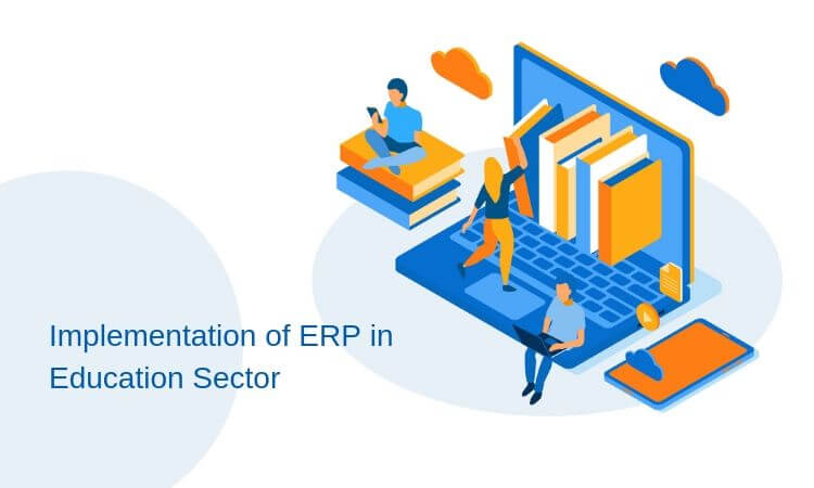 Why ERP Implementation Is Trending in The Education Sector?