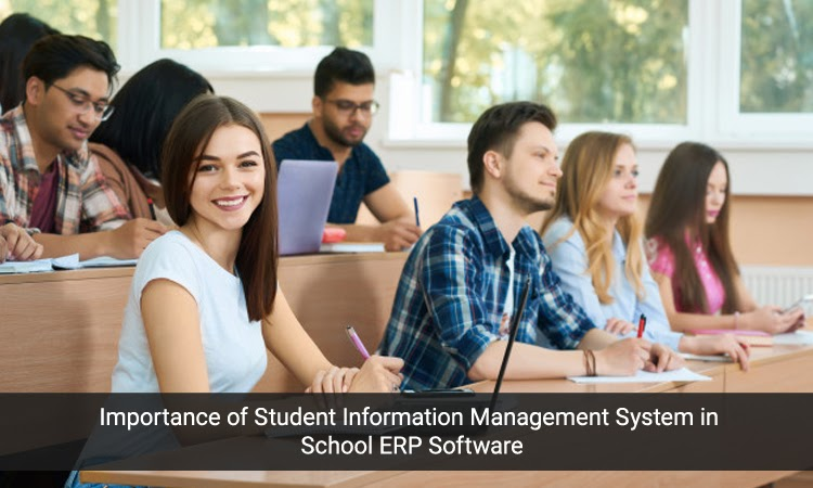 Importance of Student Information Management System in School ERP Software