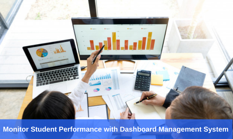 Monitor Student Performance with Dashboard Management System