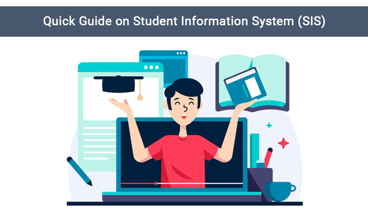 Quick Guide on Student Information System (SIS)